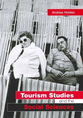 Tourism Studies and the Social Sciences
