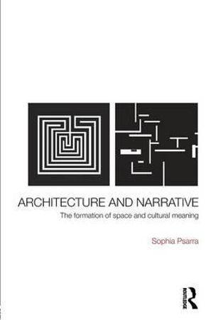 Architecture and Narrative