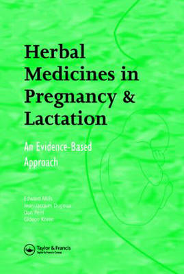 Herbal Medicines in Pregnancy and Lactation