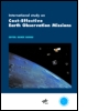 International Study on Cost-Effective Earth Observation Missions