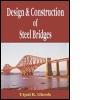 Design and Construction of Steel Bridges