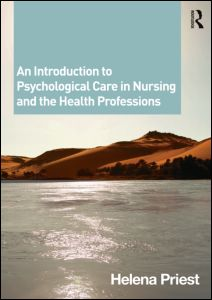 An Introduction to Psychological Care in Nursing and the Health Professions