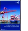 International Trade and Business Law Review: Volume XI