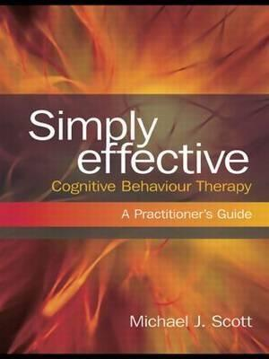 Simply Effective Cognitive Behaviour Therapy