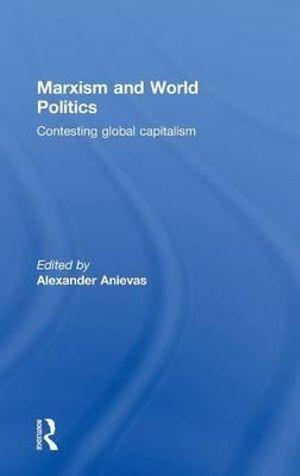 Marxism and World Politics