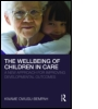 The Wellbeing of Children in Care