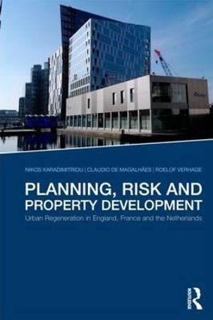 Planning, Risk and Property Development