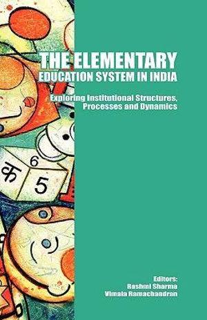 The Elementary Education System in India