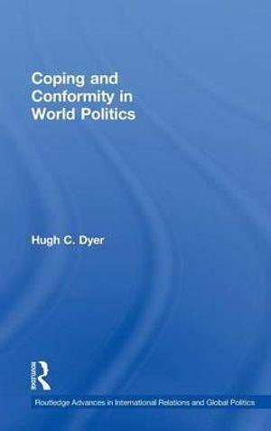 Coping and Conformity in World Politics