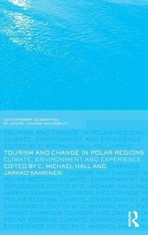 Tourism and Change in Polar Regions
