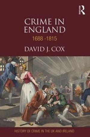 Crime in England 1688-1815