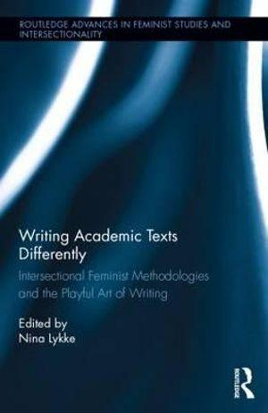 Writing Academic Texts Differently