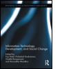 Information Technology, Development, and Social Change