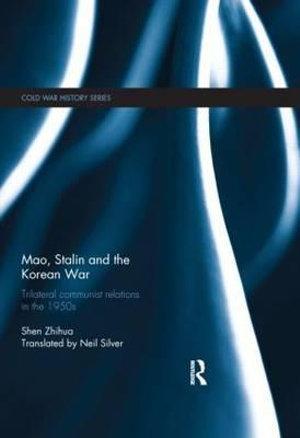 Mao, Stalin and the Korean War