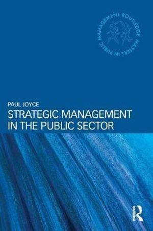 Strategic Management in the Public Sector