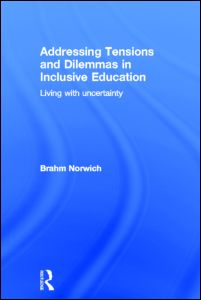 Addressing Tensions and Dilemmas in Inclusive Education