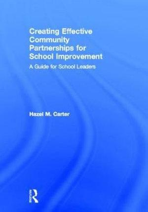 Creating Effective Community Partnerships for School Improvement