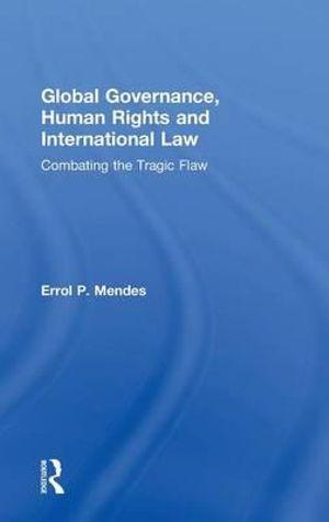Global Governance, Human Rights and International Law