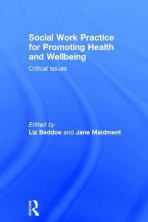 Social Work Practice for Promoting Health and Wellbeing