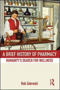 A Brief History of Pharmacy