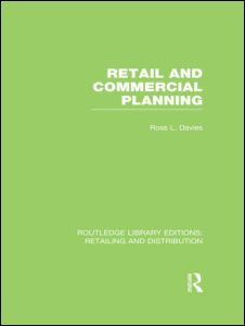 Retail and Commercial Planning (RLE Retailing and Distribution)