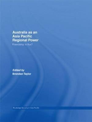 Australia as an Asia-Pacific Regional Power