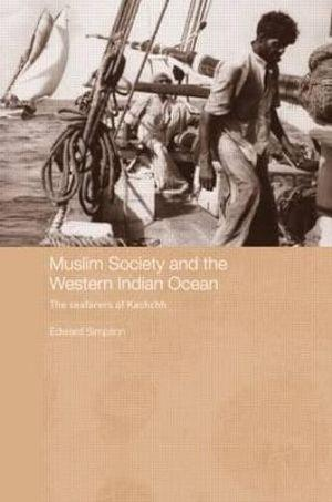 Muslim Society and the Western Indian Ocean