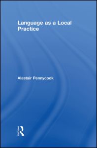Language as a Local Practice
