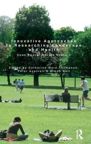Innovative Approaches to Researching Landscape and Health