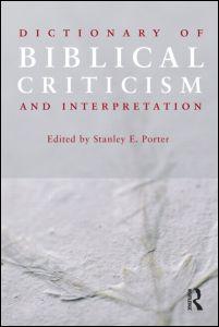 Dictionary of Biblical Criticism and Interpretation