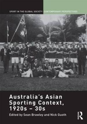 Australia's Asian Sporting Context, 1920s - 30s