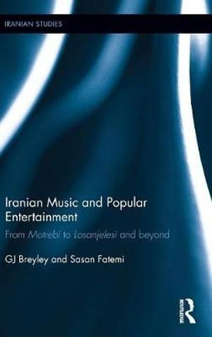 Iranian Music and Popular Entertainment