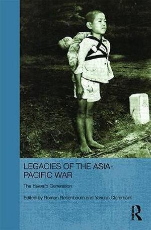 Legacies of the Asia-Pacific War