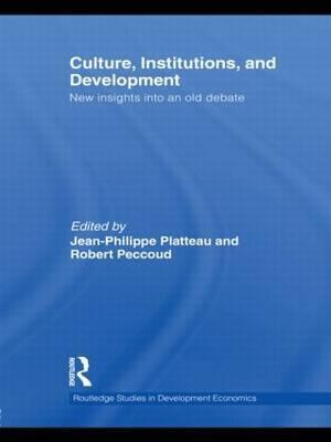Culture, Institutions, and Development