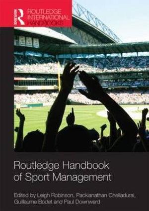 Routledge Handbook of Sport Management