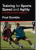 Training for Sports Speed and Agility