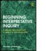 Beginning Interpretative Inquiry