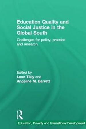 Education Quality and Social Justice in the Global South