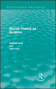 Social Theory as Science (Routledge Revivals)
