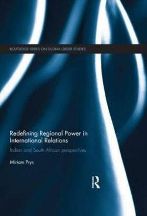 Redefining Regional Power in International Relations