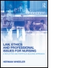 Law, Ethics and Professional Issues for Nursing