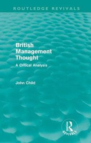 British Management Thought (Routledge Revivals)