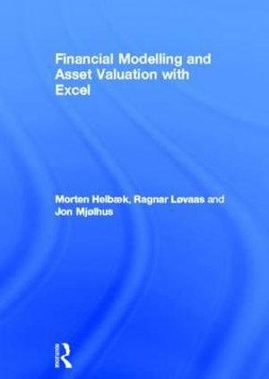 Financial Modelling and Asset Valuation with Excel