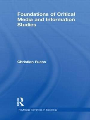 Foundations of Critical Media and Information Studies