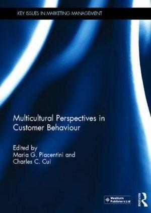 Multicultural Perspectives in Customer Behaviour