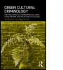 Green Cultural Criminology