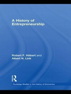 A History of Entrepreneurship