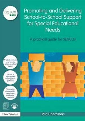 Promoting and Delivering School-to-School Support for Special Educational Needs