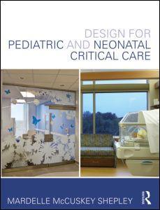 Design for Pediatric and Neonatal Critical Care