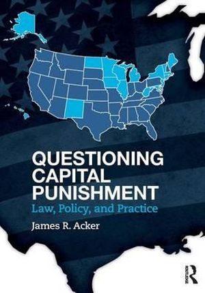 Questioning Capital Punishment